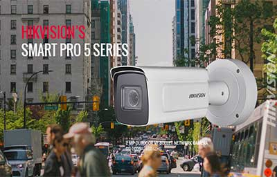 دوربین های مداربسته سری 5 هوشمند هایک ویژن انعطاف پذیری و وضوح تصویر بیشتر ارائه می دهند